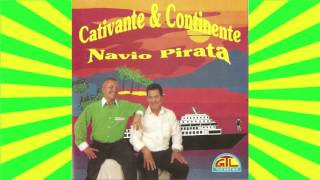 CATIVANTE E CONTINENTE  -  NAVIO PIRATA