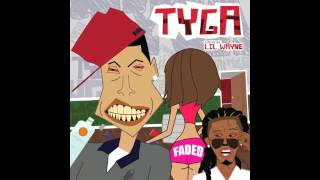Faded by Tyga(ft LIL Wanye) with lyrics with description