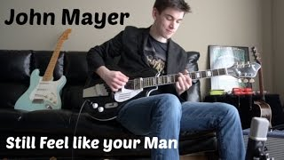 John Mayer - Still Feel Like Your Man Cover