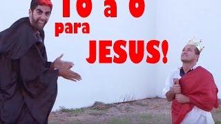 Dez a zero pra Jesus