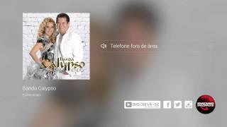 Banda Calypso - Telefone fora de área (álbum Eu Me Rendo) Oficial