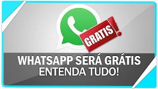 WhatsApp será DE GRAÇA para sempre, veja como vai funcionar!
