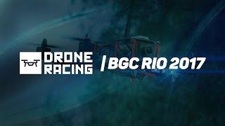 DRONE RACING | BGC RIO