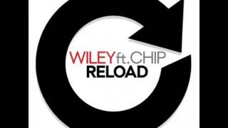 Willey ft Chip - Reload