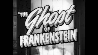 The Ghost of Frankenstein - 35mm Nitrate - HD