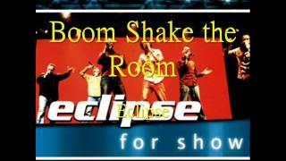 Boom! Shake the Room (a cappella, Eclipse)