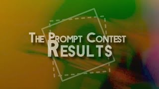 [Deadline Extended to April 1st] Prompt Contest Results & Round 2
