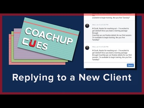 Replying to a New Client | CoachUp Cues