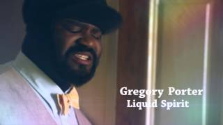 Gregory Porter - Liquid Spirit OUT NOW
