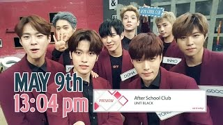 [After School Club] Ep.263 - UNIT BLACK(유닛블랙) _  Preview
