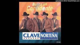 Clave Nortena - Busca Un Confidente