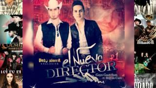 El Nuevo Director ◆ Goyo Gastelum Ft Regulo Caro