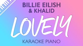 Lovely (Piano Karaoke Instrumental) Billie Eilish & Khalid