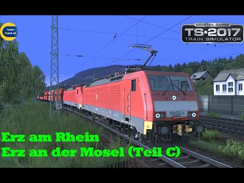 Erz am Rhein / Erz an der Mosel (Teil C) | vR BR189 AK EL | Train Simulator 2017