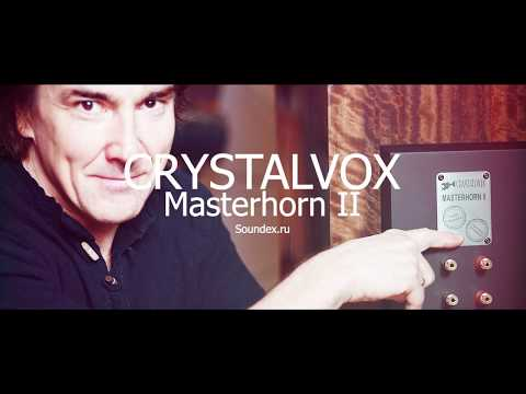 Crystalvox Masterhorn II review. Видео-приложение к обзору #soundex_review
