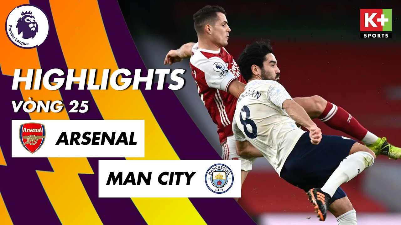 Video kết quả Arsenal vs Manchester City