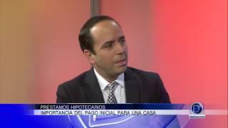 Entrevista con Edgardo Balentine sobre préstamos hipotecarios
