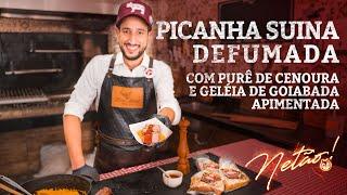 Como fazer Picanha Suína Defumada com Purê de Cenoura e Sweet Chilli Goiabada | Netão! Bom Beef #57