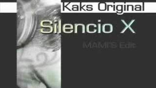 Silencio X (MAMI'S Edit) by Kaks Original