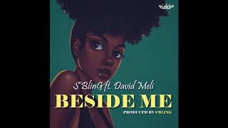 S'Bling - Beside Me ft. David Meli (Prod. by S'Bling)