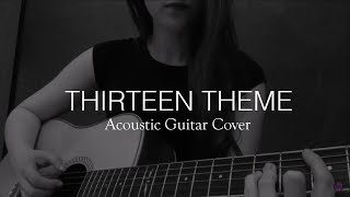 """In Your Dreams"" - Acoustic Guitar Cover - BBC ""Thirteen"" theme"