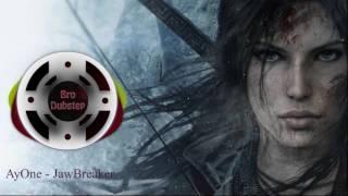 AyOne - JawBreaker [ Trap ]