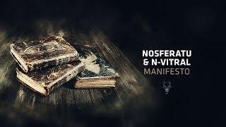 Nosferatu & N-Vitral - Manifesto
