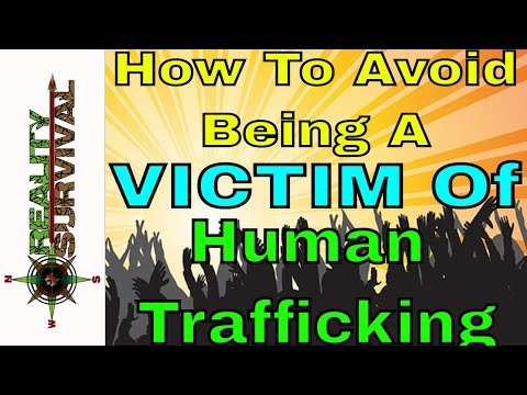 How To Avoid Becoming A Victim Of Human Trafficking