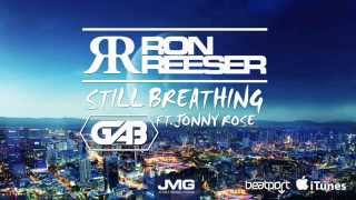 RON REESER - STILL BREATHING FT. GAB x JONNY ROSE (Radio Edit)