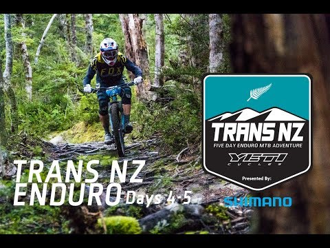 Trans NZ Enduro 2018, with Shimano Australia - Days 4 and 5