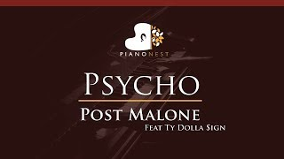 Post Malone Feat Ty Dolla Sign - Psycho - HIGHER Key (Piano Karaoke / Sing Along)