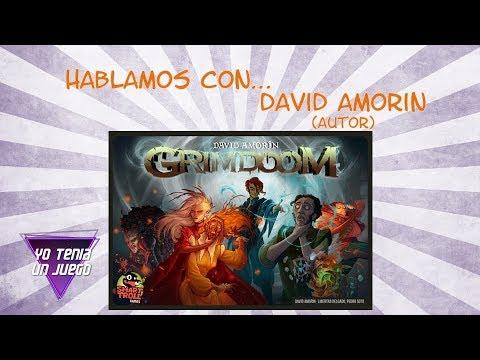 Grim Doom - Hablamos con David Amorín (autor) - Yo Tenía Un Juego De Mesa #60