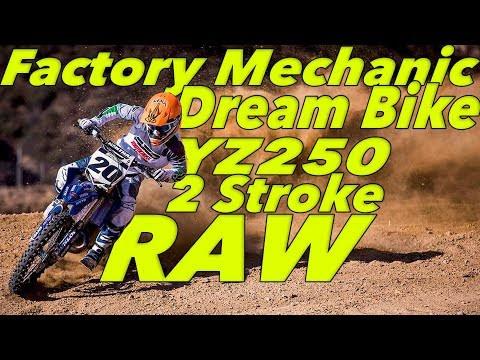 Factory Mechanic Dream Bike RAW YZ250 2 Stroke - Motocross Action Magazine