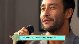 """Luciano Pereyra presentó su nueva cancion """"Como tú"""""""