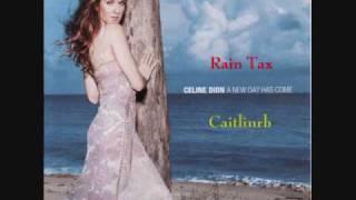 Celine Dion-Rain Tax (karaoke-Instrumental)