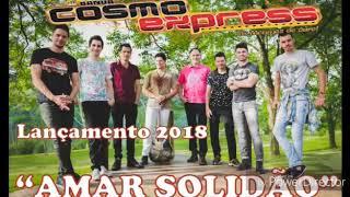 Amar solidão -  Banda Cosmo Express