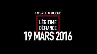 19 MARS 2016 _ LÉGITIME DÉFIANCE