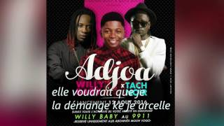 willy baby ft tach noir lyrics intro