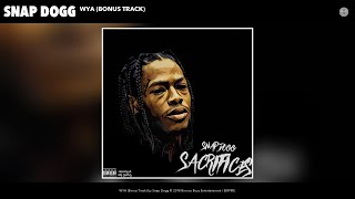 Snap Dogg - WYA (Bonus Track) (Audio)