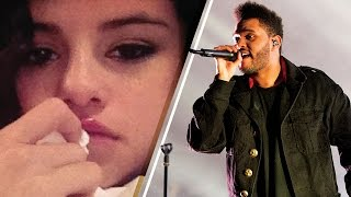 The Weeknd Makes Selena Gomez CRY
