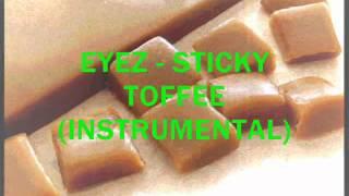 Eyez - Sticky Toffee (Grime Instrumental)