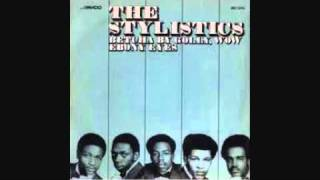 The Stylistics - Betcha by Golly Wow