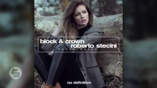 Block & Crown & Roberto Stecini - House Quake