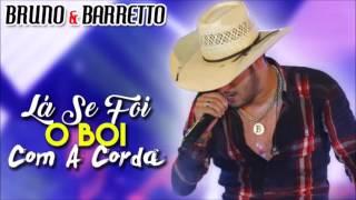 La Se Foi O Boi Com A Corda Bruno e Barreto ft DJ Kevin (Audio Oficial)