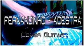 Fernandinho - Adestra (Cover Guitar) JT