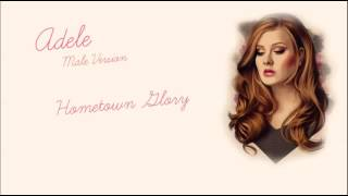 Male Version: Adele - Hometown Glory