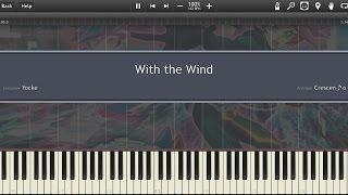 【遊☆戯☆王VRAINS (Yu-Gi-Oh! VRAINS)】 With the Wind 「Piano (Synthesia)」