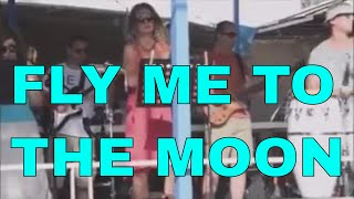 Fly Me To The Moon (In Other Words) |Lyrics| Cover