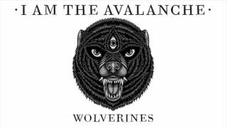 I Am The Avalanche - Two Runaways