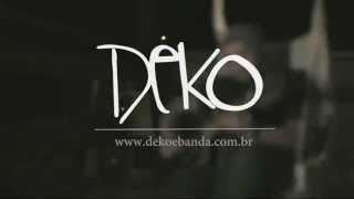 DEKO - Dedos de Deus (Acústica)